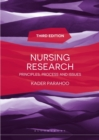Nursing Research : Principles, Process and Issues - Book