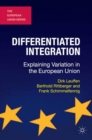 Differentiated Integration : Explaining Variation in the European Union - eBook