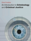 An Introduction to Criminology and Criminal Justice - eBook