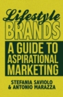 Lifestyle Brands : A Guide to Aspirational Marketing - eBook