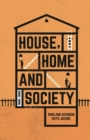 House, Home and Society - Book