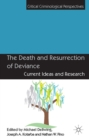 The Death and Resurrection of Deviance : Current Ideas and Research - eBook