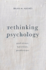 Rethinking Psychology : Good Science, Bad Science, Pseudoscience - eBook