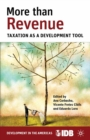 More than Revenue : Taxation as a Development Tool - eBook