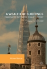 A Wealth of Buildings: Marking the Rhythm of English History : Volume I: 1066-1688 - eBook