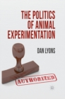 The Politics of Animal Experimentation - eBook