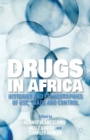 Drugs in Africa : Histories and Ethnographies of Use, Trade, and Control - eBook