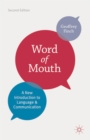 Word of Mouth : A New Introduction to Language and Communication - eBook
