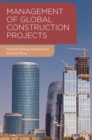 Management of Global Construction Projects - eBook