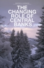 The Changing Role of Central Banks - eBook