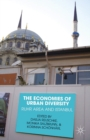 The Economies of Urban Diversity : Ruhr Area and Istanbul - eBook