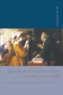 Gender and Material Culture in Britain since 1600 - eBook