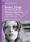 Bracha L. Ettinger Matrixial Subjectivity, Aesthetics, Ethics : Volume 1 1990-2000 - Book