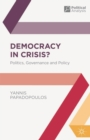 Democracy in Crisis? : Politics, Governance and Policy - eBook