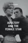 Adultery and the Female Star - Book