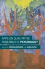Applied Qualitative Research in Psychology - Book