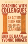Coaching with Colleagues 2nd Edition : An Action Guide for One-to-One Learning - Book