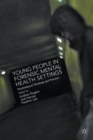 Young People in Forensic Mental Health Settings : Psychological Thinking and Practice - Book