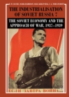 The Industrialisation of Soviet Russia Volume 7: The Soviet Economy and the Approach of War, 1937-1939 - eBook