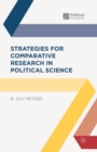 Strategies for Comparative Research in Political Science - eBook