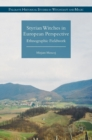 Styrian Witches in European Perspective : Ethnographic Fieldwork - Book