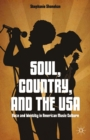 Soul, Country, and the USA : Race and Identity in American Music Culture - eBook