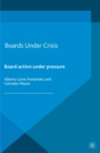 Boards Under Crisis : Board action under pressure - eBook