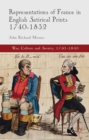 Representations of France in English Satirical Prints 1740-1832 - eBook