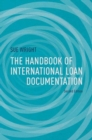 The Handbook of International Loan Documentation : Second Edition - eBook
