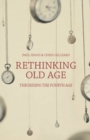 Rethinking Old Age : Theorising the Fourth Age - Book