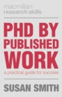 PhD by Published Work : A Practical Guide for Success - eBook