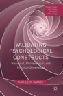 Validating Psychological Constructs : Historical, Philosophical, and Practical Dimensions - Book