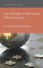 The Gulf States in International Political Economy - eBook