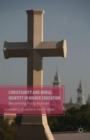Christianity and Moral Identity in Higher Education - Book