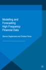 Modelling and Forecasting High Frequency Financial Data - eBook