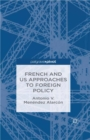 French and US Approaches to Foreign Policy - eBook