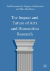 The Impact and Future of Arts and Humanities Research - eBook