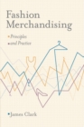Fashion Merchandising : Principles and Practice - eBook