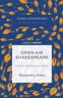 Open-Air Shakespeare : Under Australian Skies - eBook