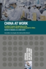 China at Work : A Labour Process Perspective on the Transformation of Work and Employment in China - eBook