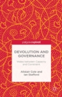 Devolution and Governance : Wales Between Capacity and Constraint - eBook