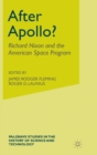 After Apollo? : Richard Nixon and the American Space Program - Book