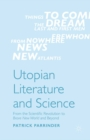 Utopian Literature and Science : From the Scientific Revolution to Brave New World and Beyond - eBook