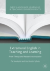 Extramural English in Teaching and Learning : From Theory and Research to Practice - eBook