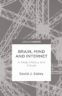 Brain, Mind and Internet : A Deep History and Future - eBook