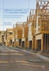 Urban Planning and the Housing Market : International Perspectives for Policy and Practice - eBook