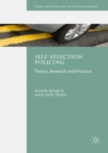 Self-Selection Policing : Theory, Research and Practice - eBook