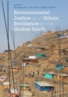 Environmental Justice and Urban Resilience in the Global South - eBook