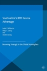 South Africa's BPO Service Advantage : Becoming Strategic in the Global Marketplace - eBook