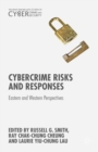 Cybercrime Risks and Responses : Eastern and Western Perspectives - eBook